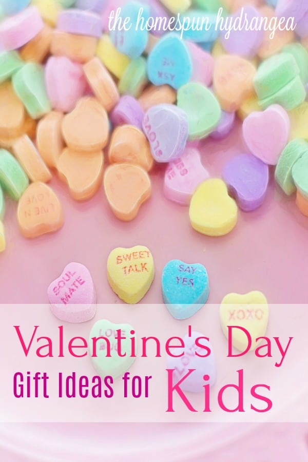 10 Valentine S Day Gift Ideas For Kids The Homespun Hydrangea